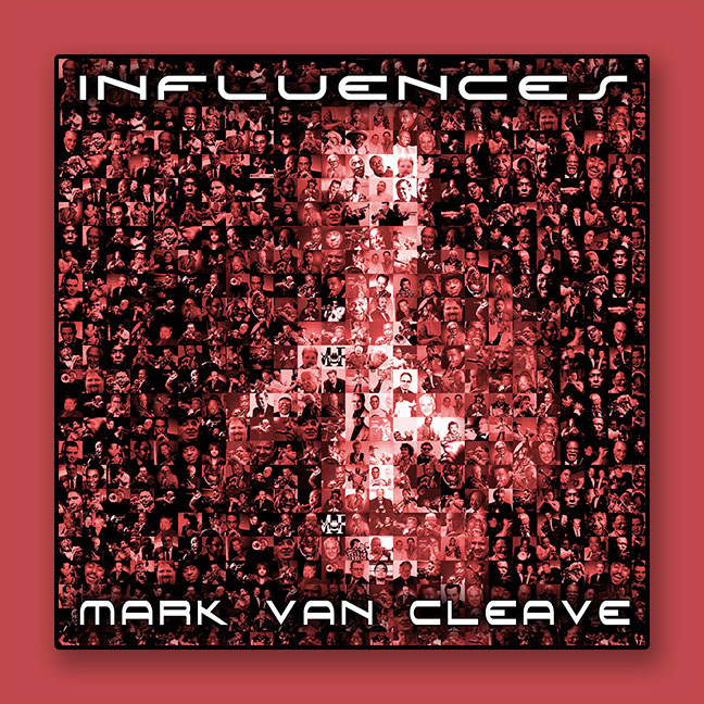 Mark Van Cleave - Trumpet - Influences CD